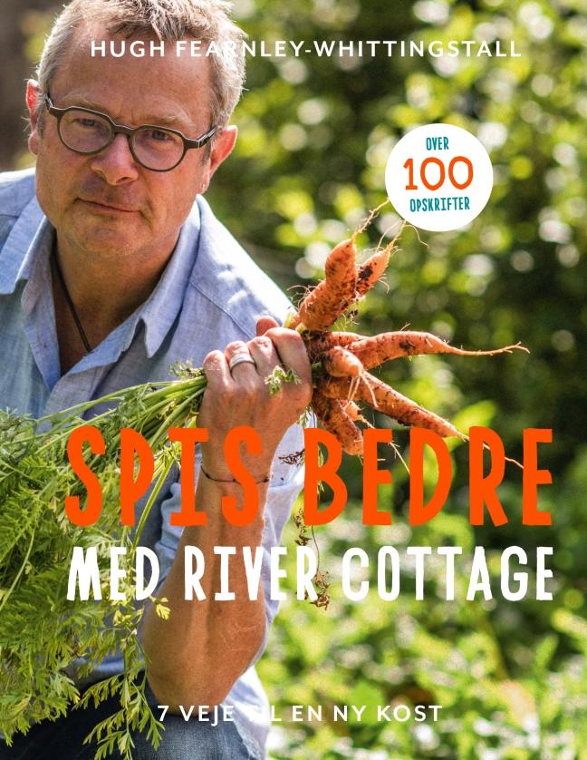 Spis bedre med River Cottage/cover
